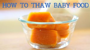 How to thaw baby food - Baby food basics