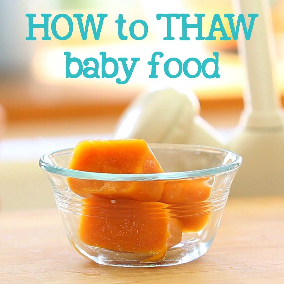Basic tips on how to thaw baby food safely and easily