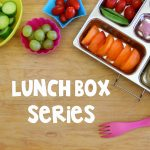 LUNCH BOX HACKS and SCHOOL LUNCH IDEAS