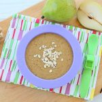 Oatmeal with Pear Prunes Apricots and Ginger – baby constipation +6M
