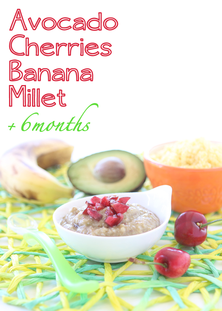 Avocado Cherry Banana Millet baby puree. A lovely summer complete meal for your little one starting from 6 months of age.