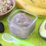 Quinoa Blackberry Banana Avocado baby puree +6M