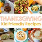 Thanksgiving Kid Friendly Recipe Ideas