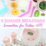 Breastmilk Smoothies +6M